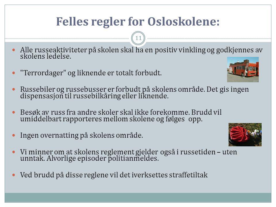 Felles regler for Osloskolene: