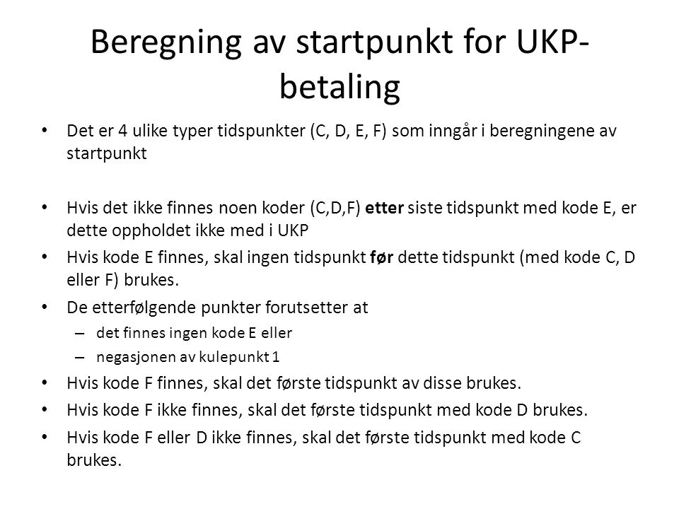 Beregning av startpunkt for UKP-betaling