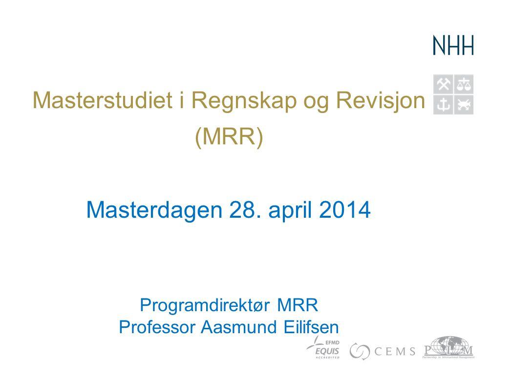 Masterstudiet i Regnskap og Revisjon (MRR)