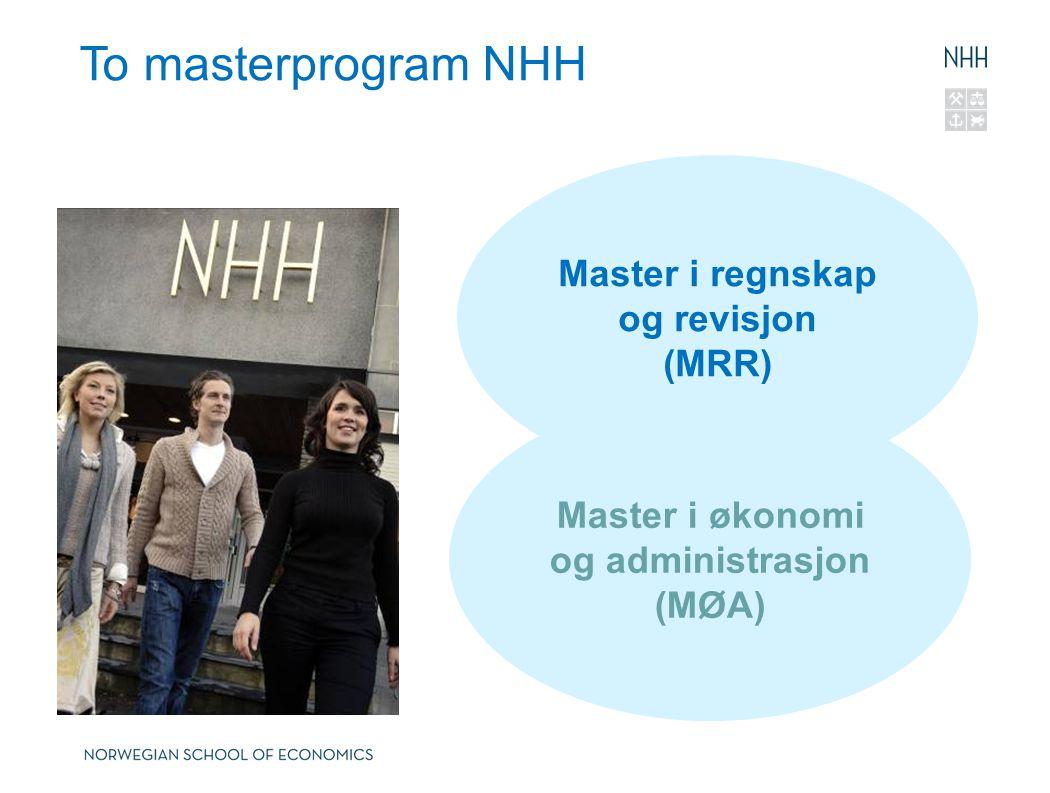 Master i regnskap og revisjon Master i økonomi og administrasjon (MØA)