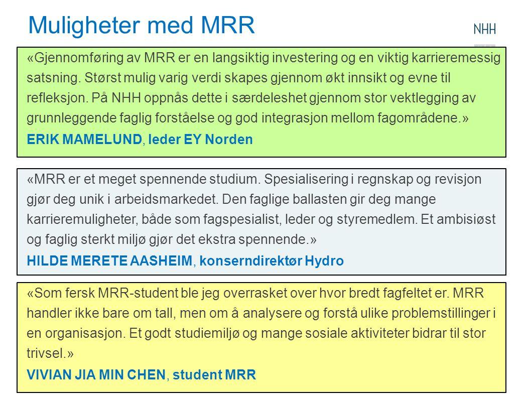 Muligheter med MRR