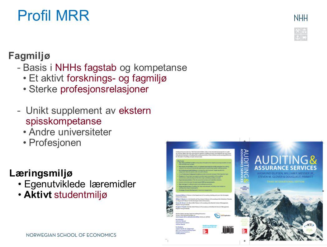 Profil MRR Fagmiljø Basis i NHHs fagstab og kompetanse