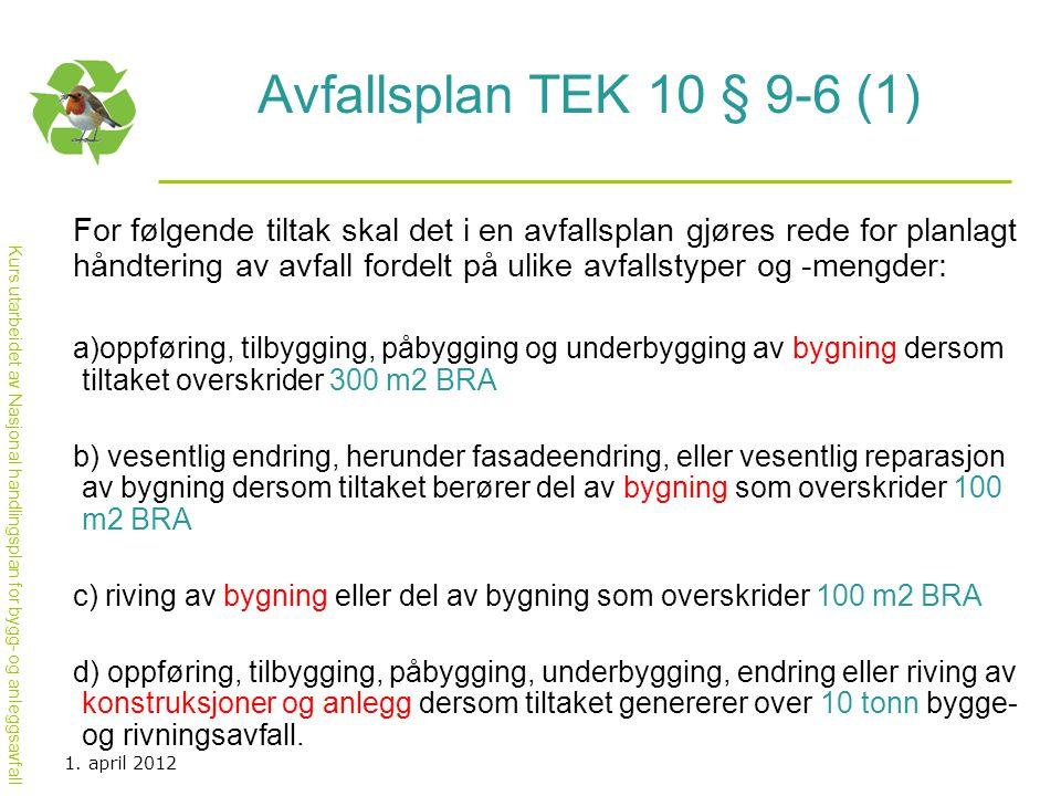 Avfallsplan TEK 10 § 9-6 (1)