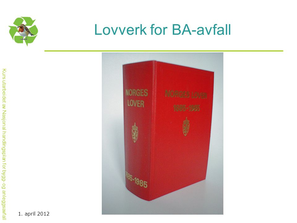 Lovverk for BA-avfall 1. april 2012