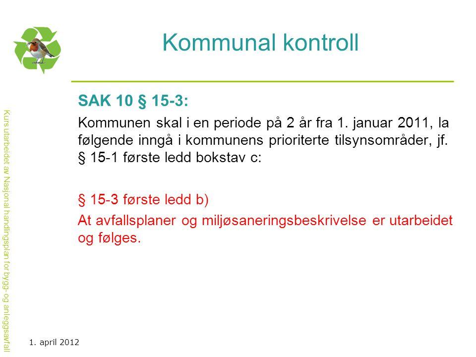 Kommunal kontroll SAK 10 § 15-3: