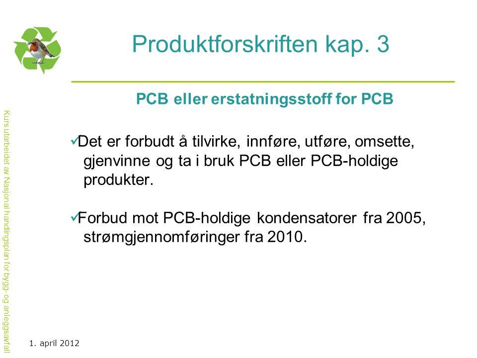 Produktforskriften kap. 3