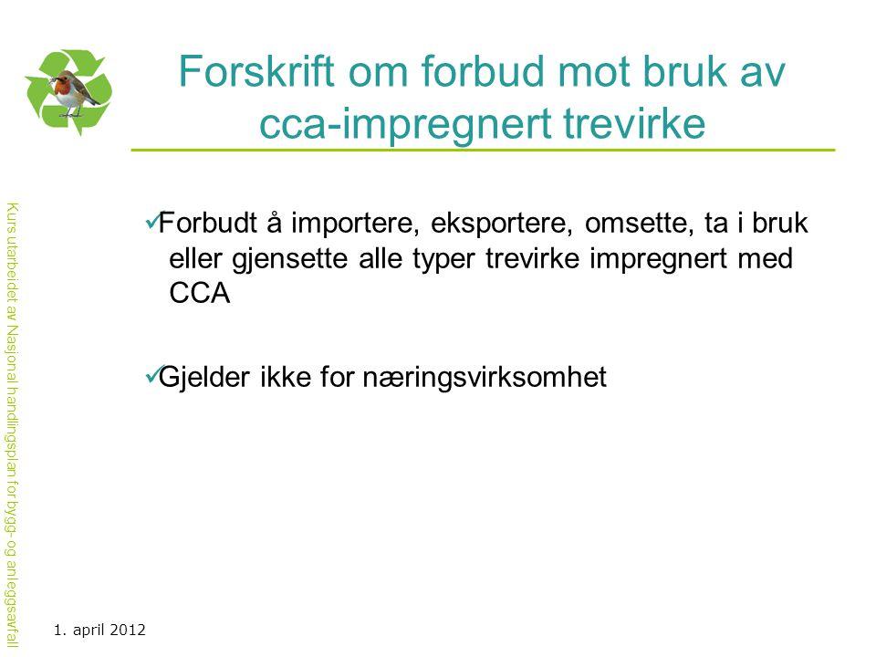 Forskrift om forbud mot bruk av cca-impregnert trevirke