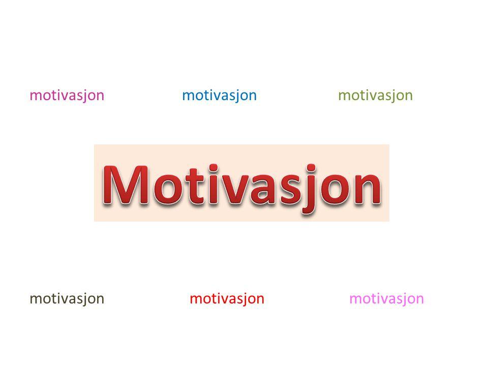 motivasjon motivasjon motivasjon motivasjon motivasjon motivasjon