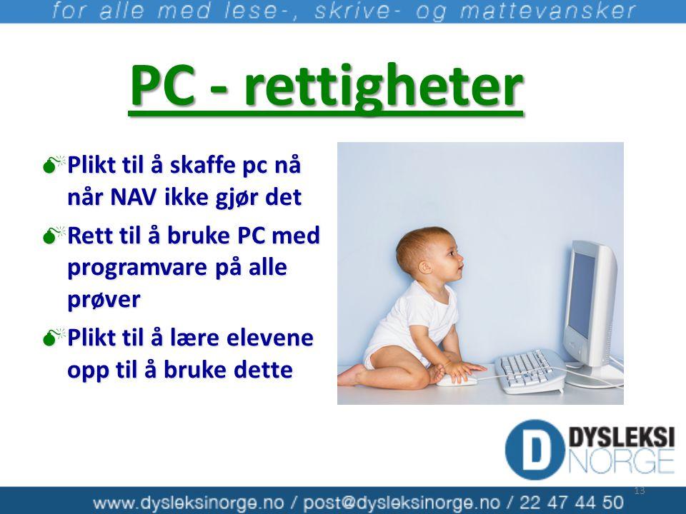PC - rettigheter Plikt til å skaffe pc nå når NAV ikke gjør det