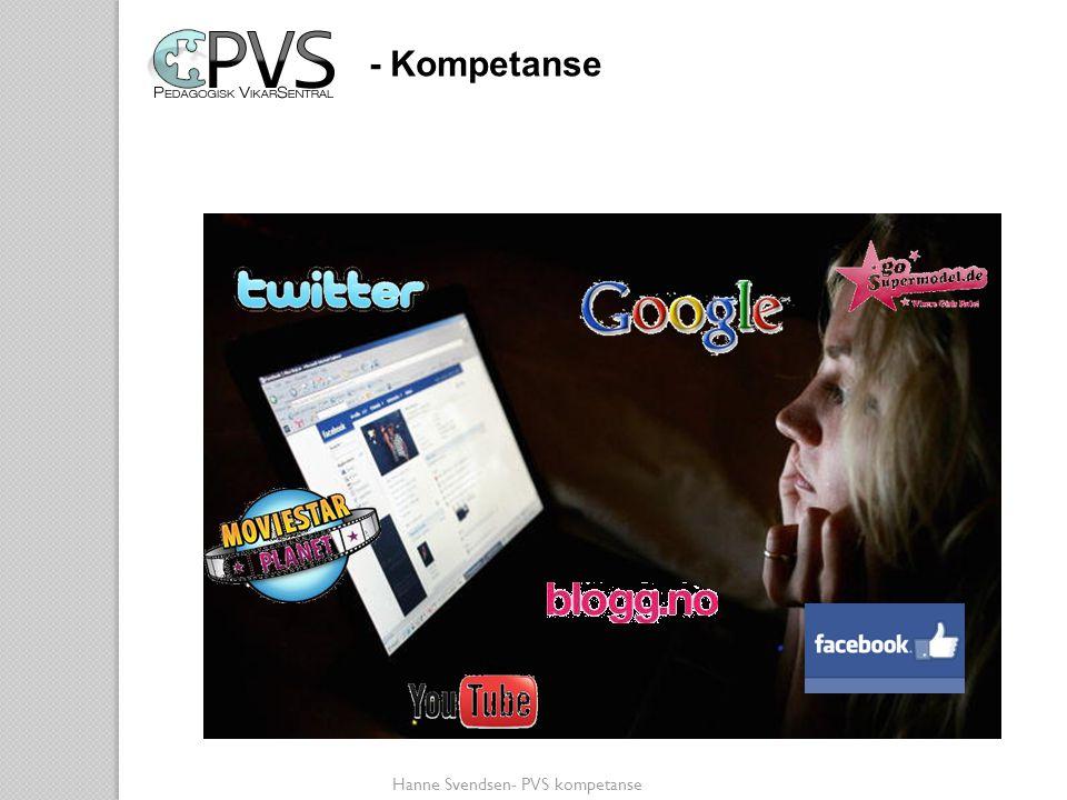 - Kompetanse Nettvett Hanne Svendsen- PVS kompetanse