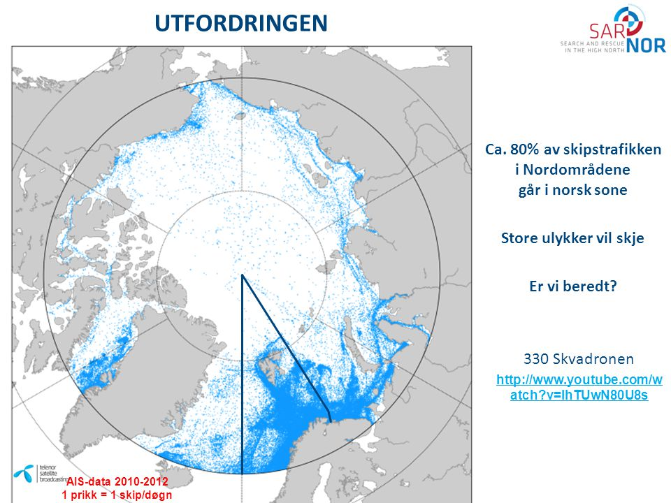 UTFORDRINGEN Ca. 80% av skipstrafikken i Nordområdene går i norsk sone