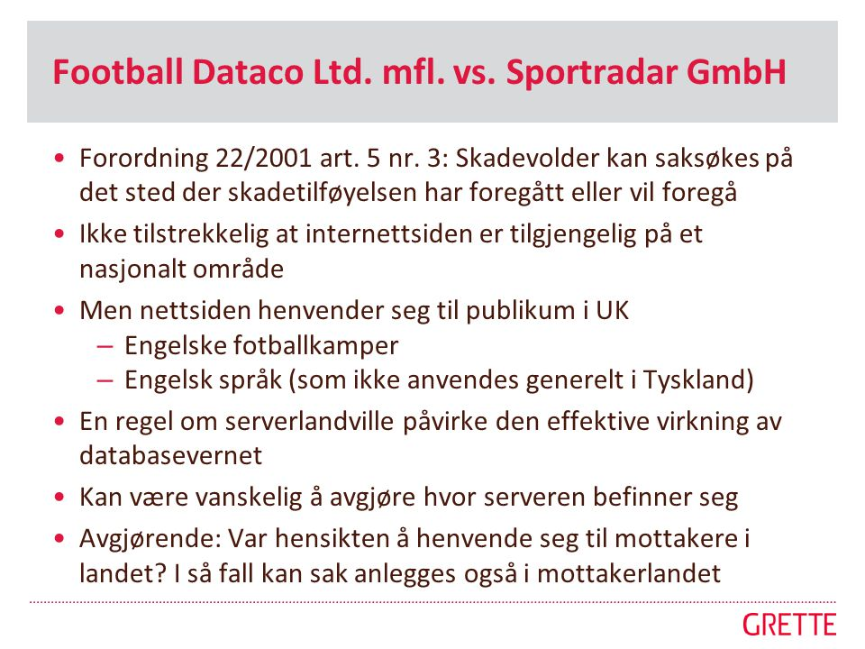 Football Dataco Ltd. mfl. vs. Sportradar GmbH
