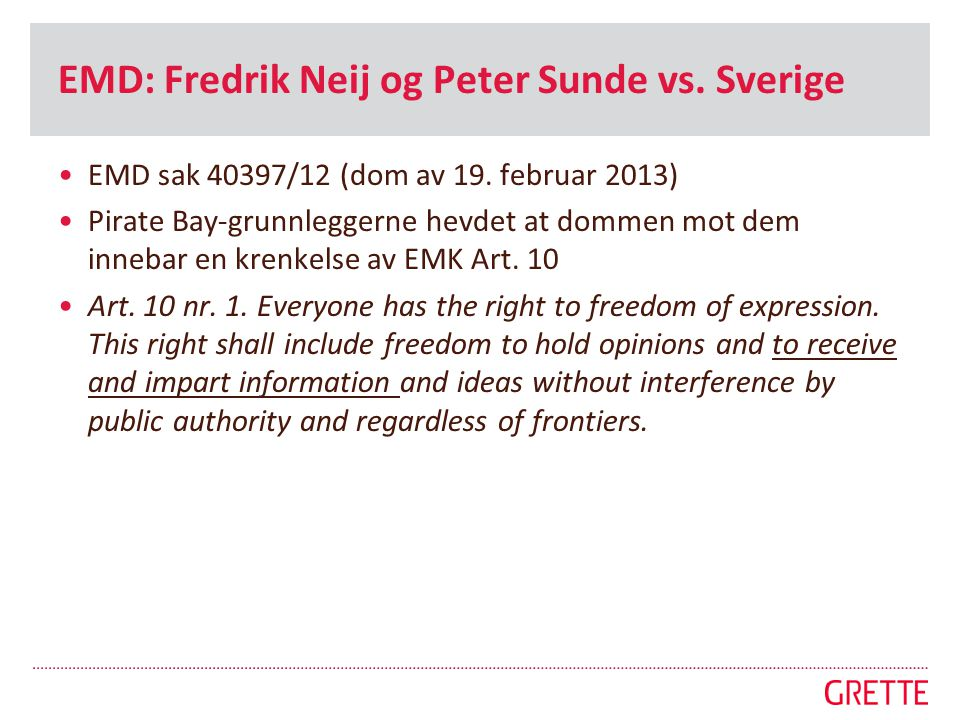 EMD: Fredrik Neij og Peter Sunde vs. Sverige