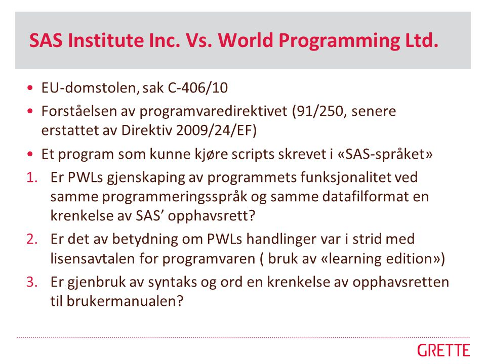 SAS Institute Inc. Vs. World Programming Ltd.