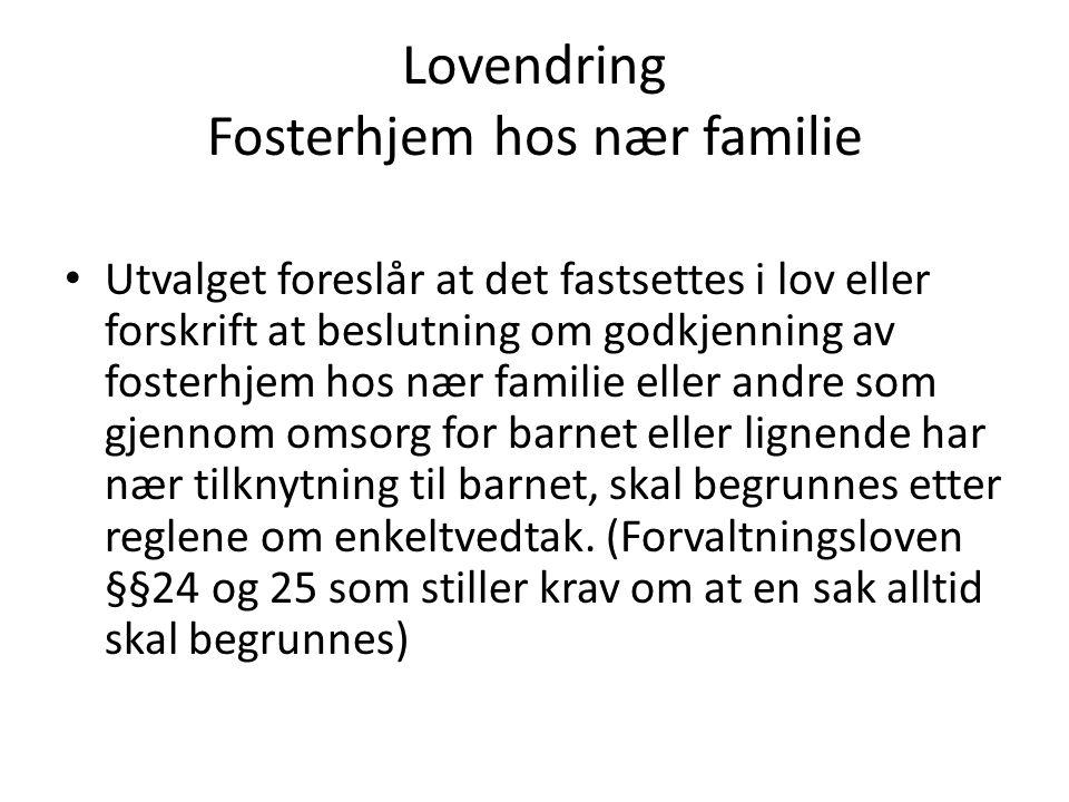 Lovendring Fosterhjem hos nær familie