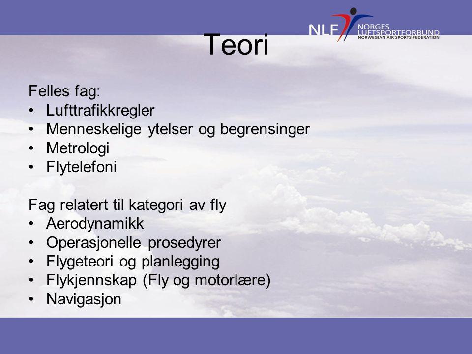 Teori Felles fag: Lufttrafikkregler