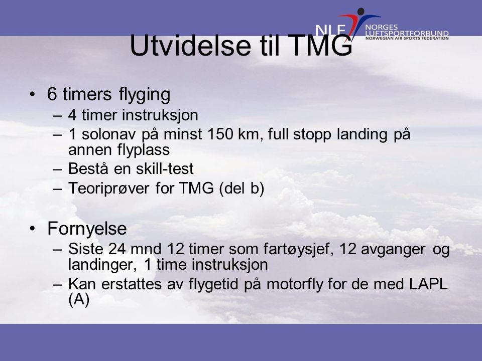 Utvidelse til TMG 6 timers flyging Fornyelse 4 timer instruksjon