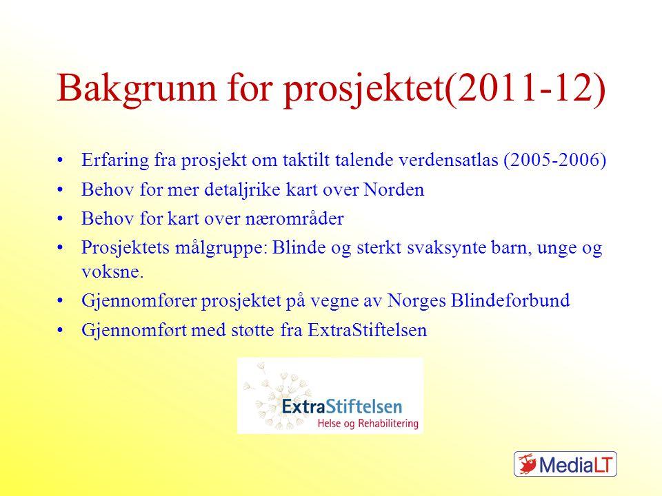 Bakgrunn for prosjektet(2011-12)