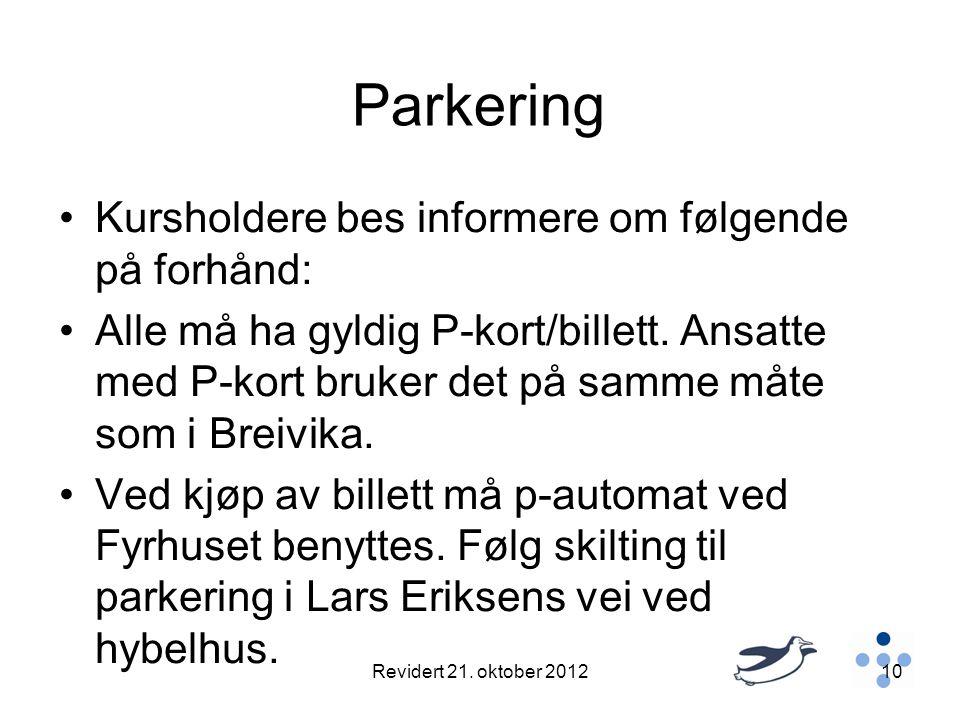 Parkering Kursholdere bes informere om følgende på forhånd: