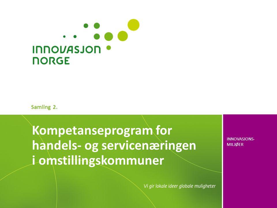 Samling 2. Kompetanseprogram for handels- og servicenæringen i omstillingskommuner