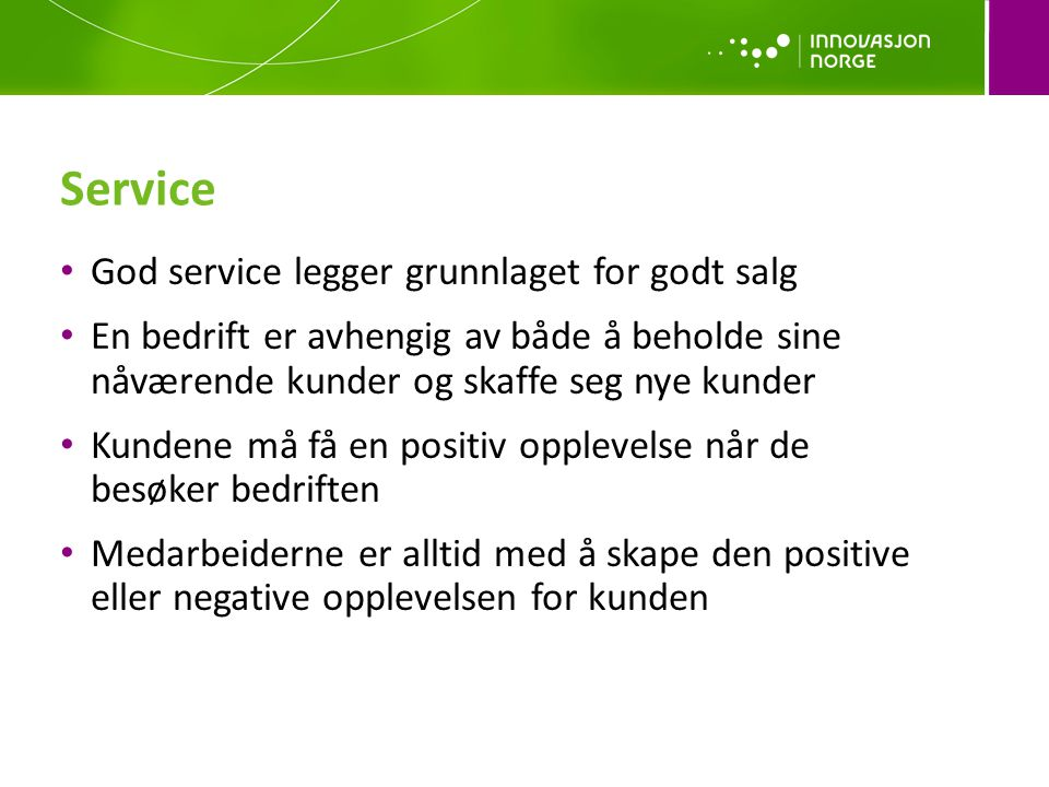 Service God service legger grunnlaget for godt salg