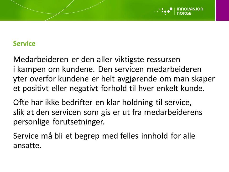 Service må bli et begrep med felles innhold for alle ansatte.