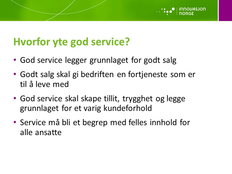 Hvorfor yte god service