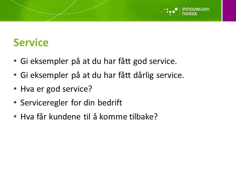 Service Gi eksempler på at du har fått god service.