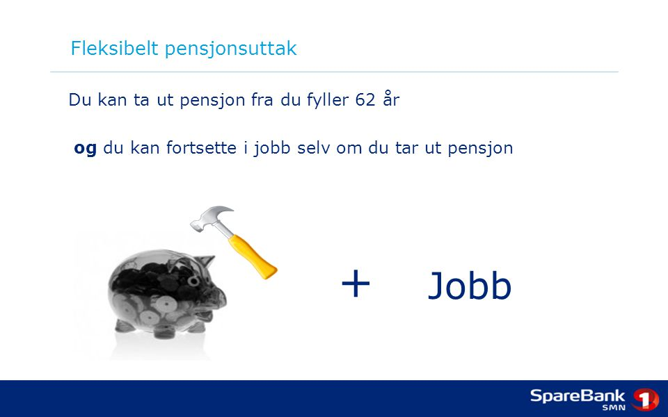 Fleksibelt pensjonsuttak