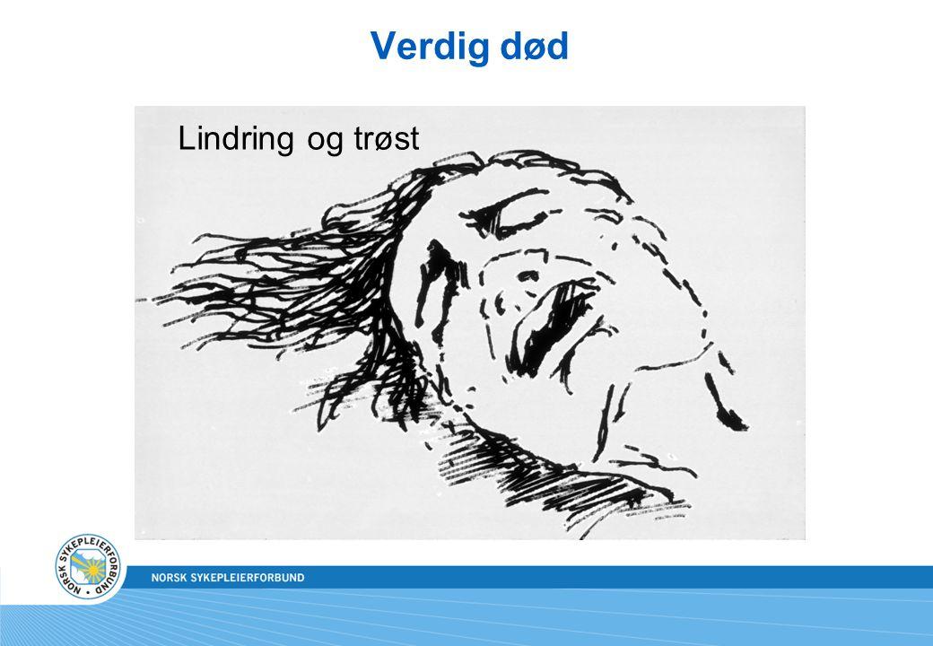 Verdig død Lindring og trøst