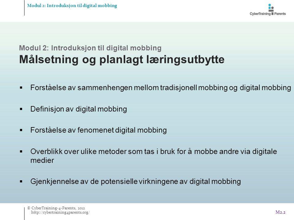 Definisjon av digital mobbing Forståelse av fenomenet digital mobbing