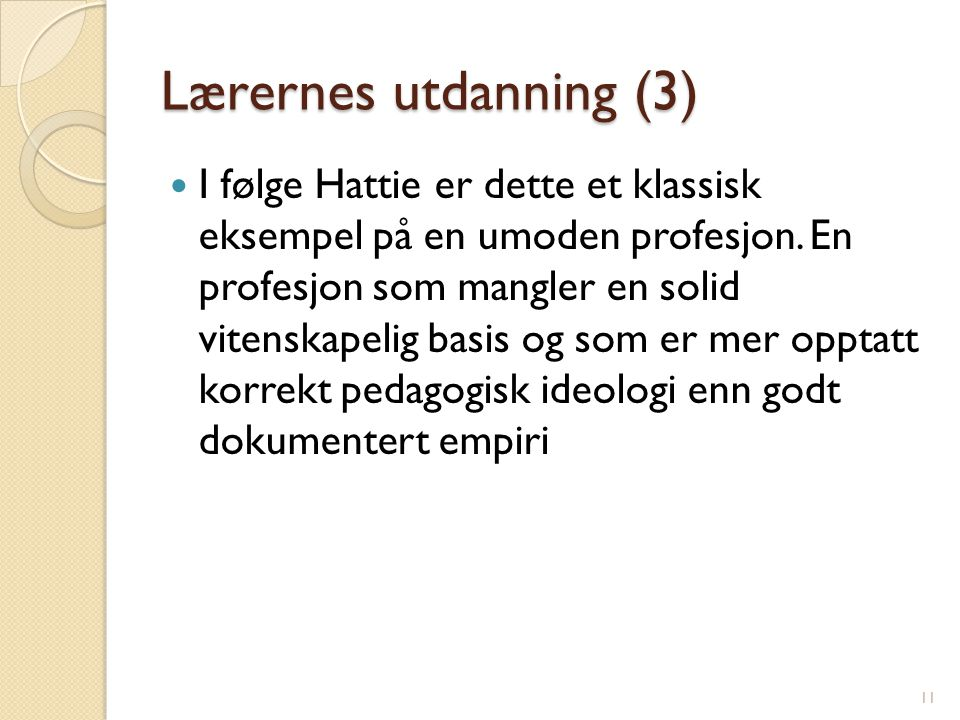 Lærernes utdanning (3)