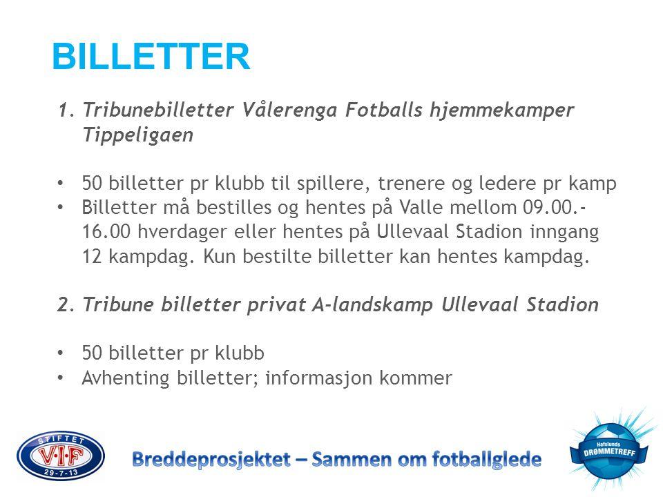 BILLETTER Tribunebilletter Vålerenga Fotballs hjemmekamper Tippeligaen
