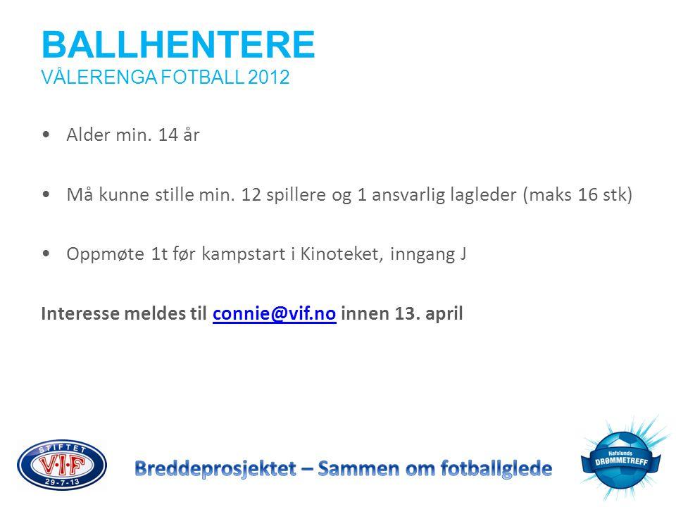 BALLHENTERE VÅLERENGA FOTBALL 2012
