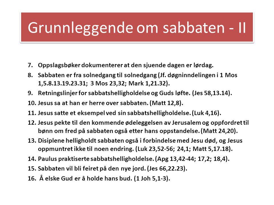 Grunnleggende om sabbaten - II