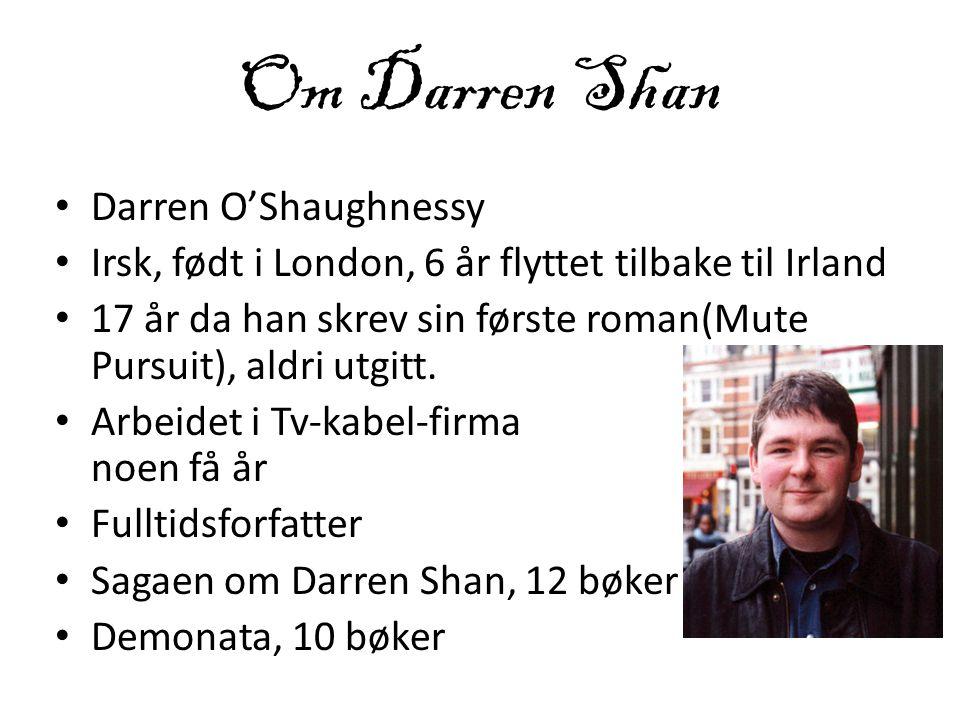 Om Darren Shan Darren O'Shaughnessy