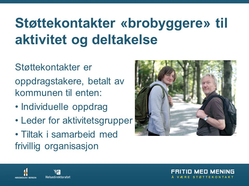 Støttekontakter «brobyggere» til aktivitet og deltakelse