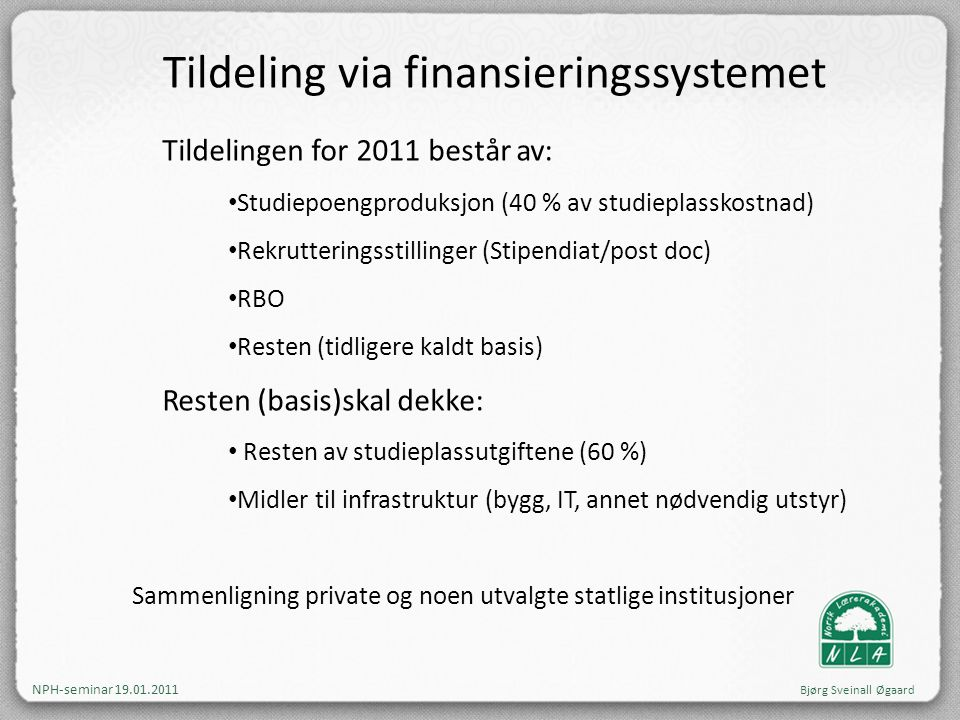 Tildeling via finansieringssystemet