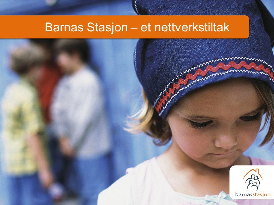 Barnas Stasjon – et nettverkstiltak