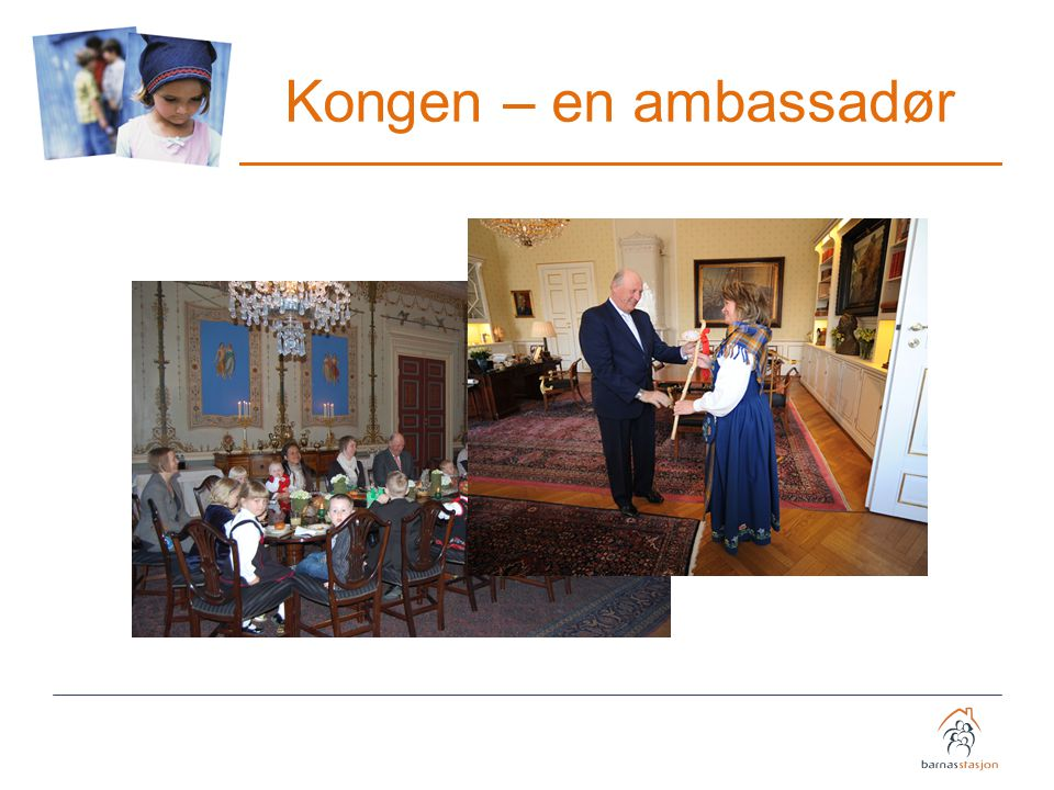 Kongen – en ambassadør