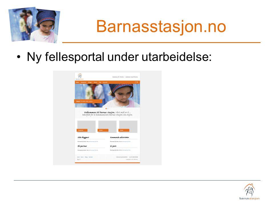 Barnasstasjon.no Ny fellesportal under utarbeidelse: