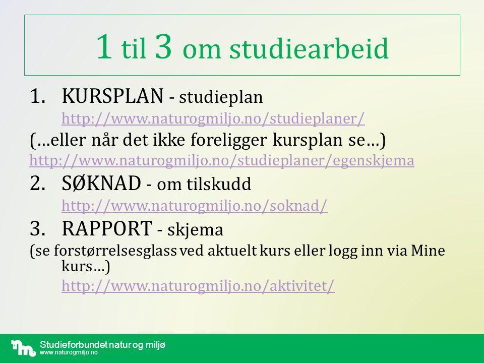 1 til 3 om studiearbeid 1. KURSPLAN - studieplan