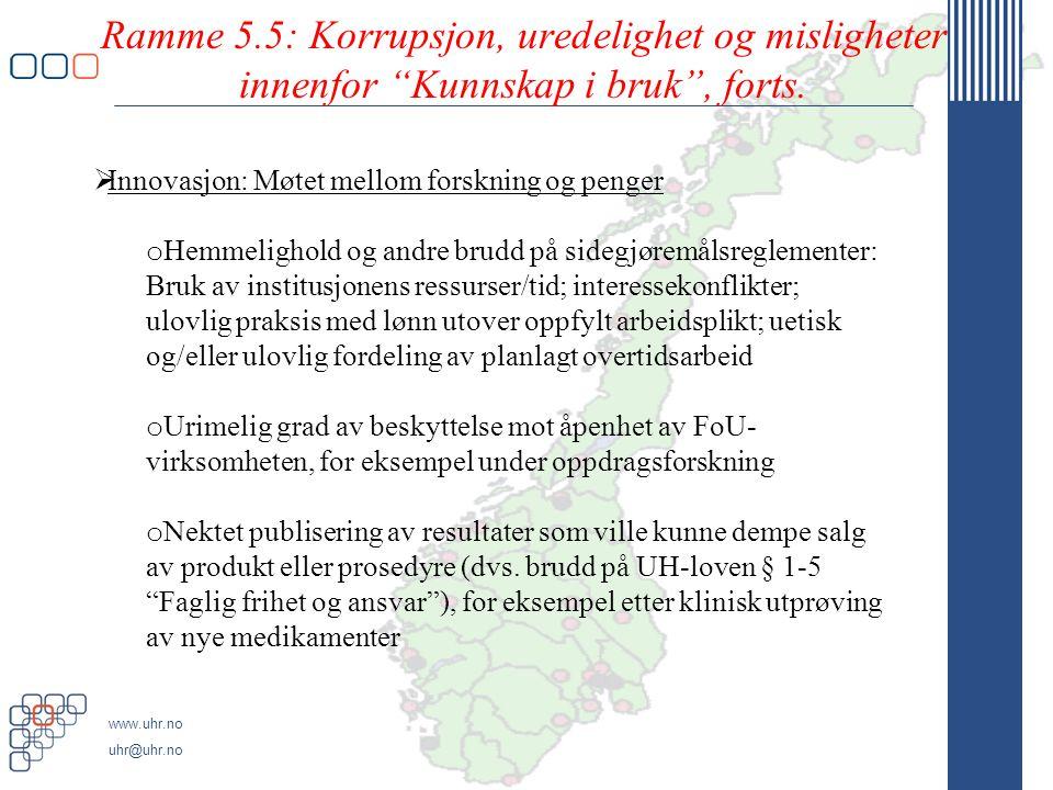 Ramme 5.5: Korrupsjon, uredelighet og misligheter innenfor Kunnskap i bruk , forts.