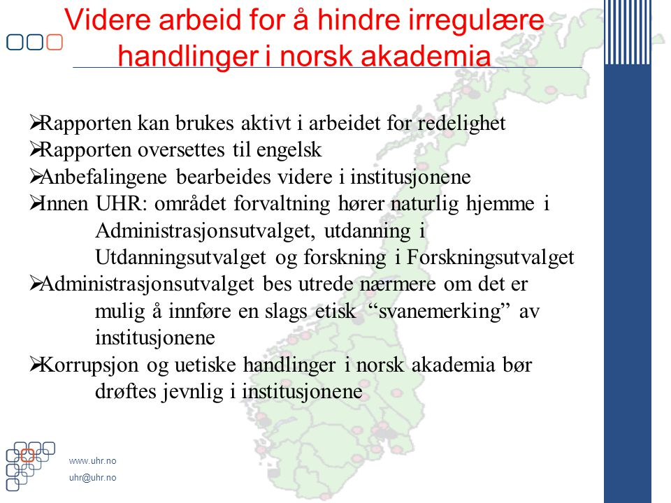 Videre arbeid for å hindre irregulære handlinger i norsk akademia