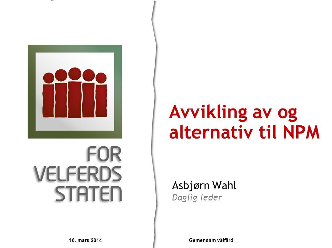 Avvikling av og alternativ til NPM