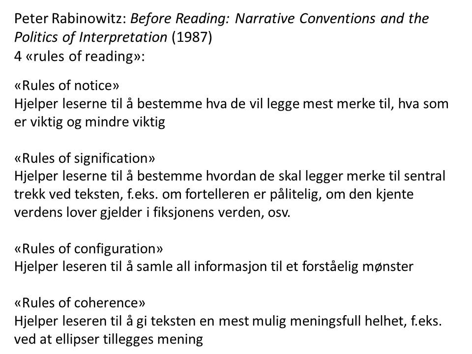 Peter Rabinowitz: Before Reading: Narrative Conventions and the Politics of Interpretation (1987)