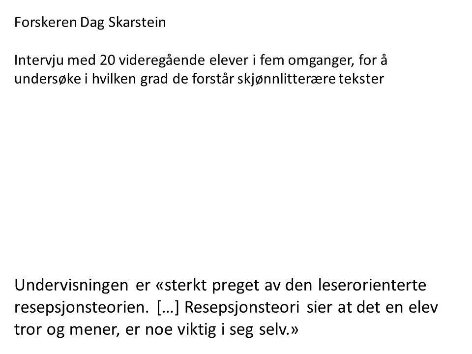 Forskeren Dag Skarstein