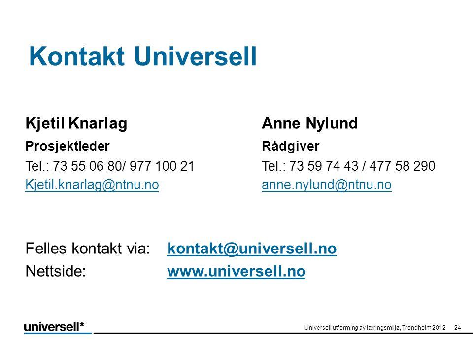 Kontakt Universell Kjetil Knarlag Anne Nylund