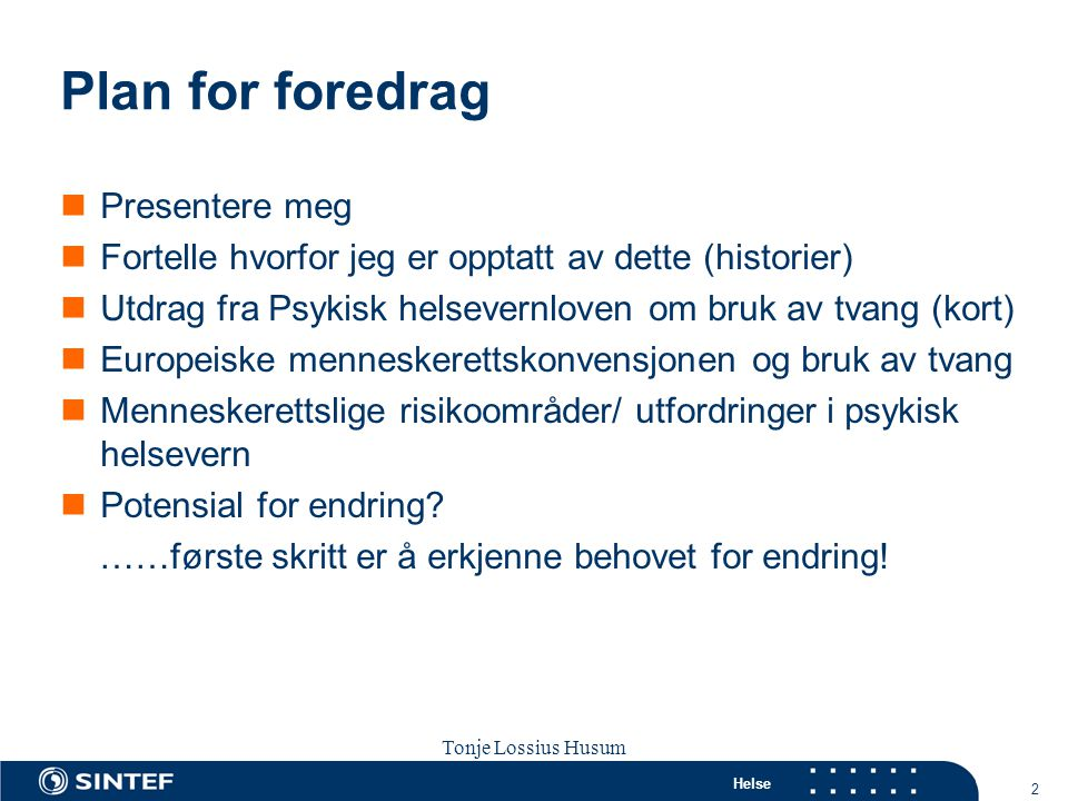 Plan for foredrag Presentere meg
