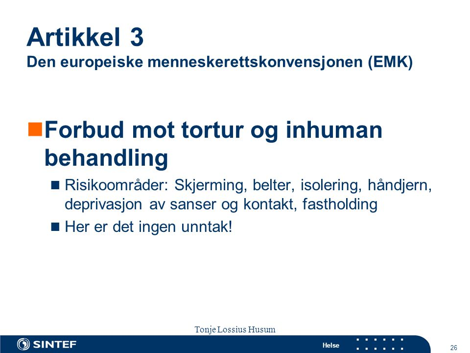 Artikkel 3 Den europeiske menneskerettskonvensjonen (EMK)